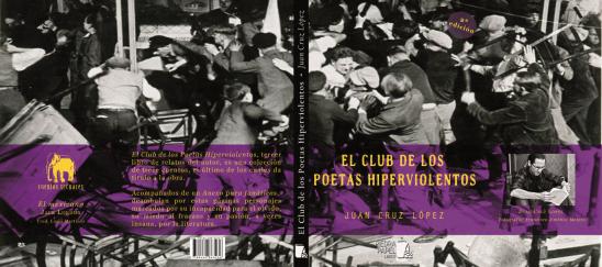 el-club-de-los-poetas-hiperviolentos-juan-cruz-lopez-segunda-edicion